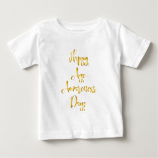 Happy age awareness day gold funny birthday baby T-Shirt