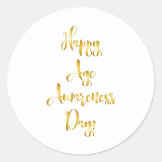 Happy age awareness day gold funny birthday round sticker