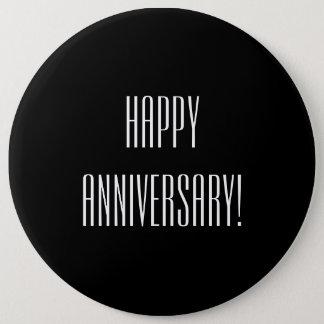 Happy Anniversary 6 Inch Round Button
