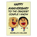 Happy Anniversary Craziest Couple I know Greeting Cards