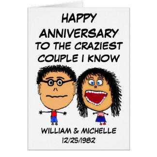 Happy Anniversary Crazy Couple Greeting Card