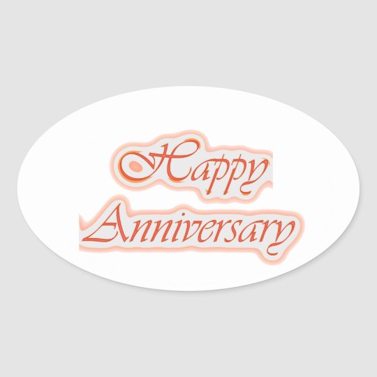 HAPPY Anniversary : Elegant Text  Background Oval Sticker