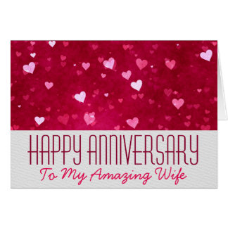 Happy Anniversary To My Amazing Wife Card