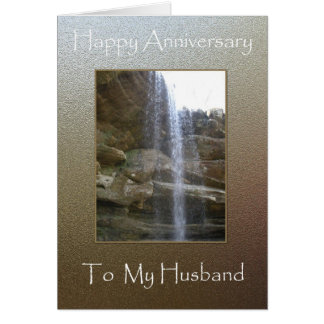 Happy Anniversary To My Husband - Waterfall Greeting Card