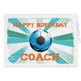 Happy Bday Soccer Coach Orange/Teal/Blue Starburst Card