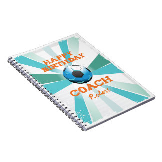 Happy Bday Soccer Coach Orange/Teal/Blue Starburst Notebook