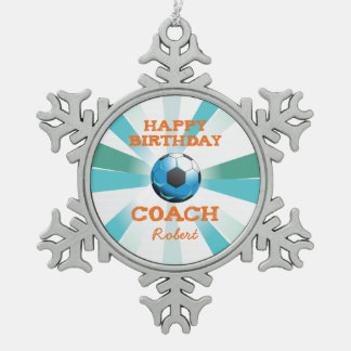 Happy Bday Soccer Coach Orange/Teal/Blue Starburst Snowflake Pewter Christmas Ornament
