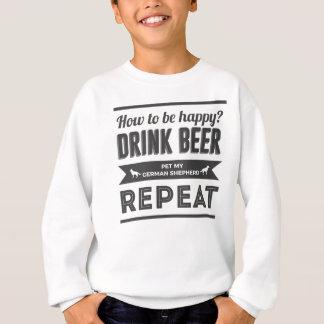 Happy Beer Booze German Shepherd Dog Life Funny Sweatshirt