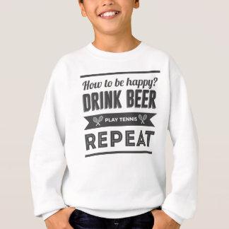 Happy Beer Booze Tennis Life Funny Sweatshirt