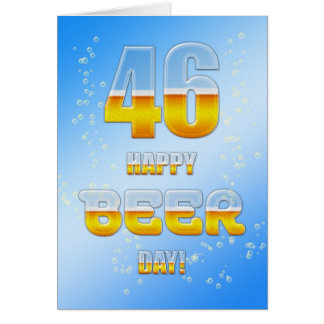 Happy Beer day 46th birthday card