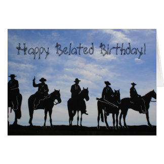 Happy Belated Birthday Cowboys greeting cards