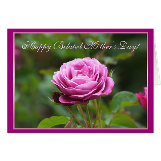 Happy Belated Mother's Day Pink Rose Greeting Card