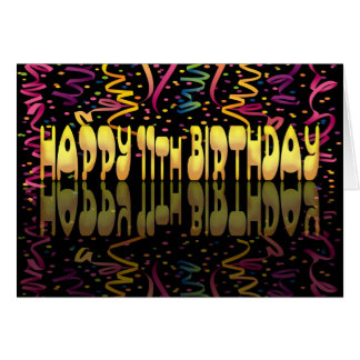 Happy Birthday 11 streamers Card