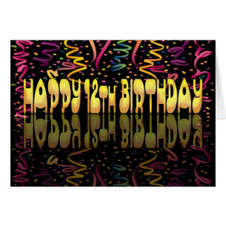 Happy Birthday 12 streamers Card