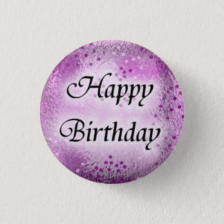 Happy Birthday 1 Inch Round Button