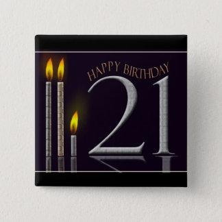 Happy Birthday 21! 2 Inch Square Button