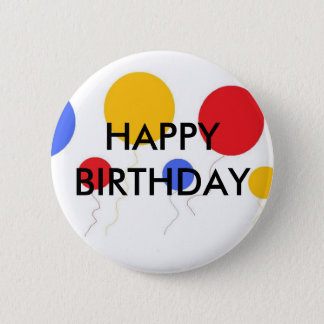 HAPPY BIRTHDAY 2 INCH ROUND BUTTON