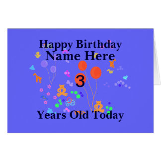 Happy Birthday 3 year old Add name Cards