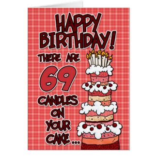 Happy Birthday - 69 Years Old Card