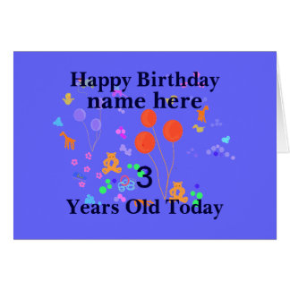 Happy Birthday Add Name 3 year old Greeting Card