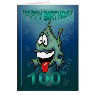 Happy Birthday Ages Happy Fish 100th birthday Greeting Cards