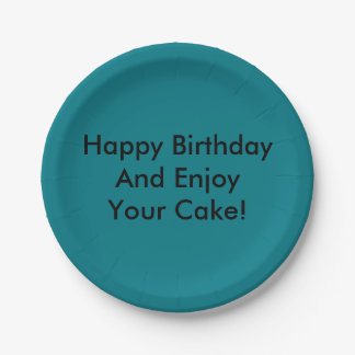 Happy Birthday And Enjoy Your Cake! Paper Plate
