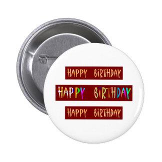 HAPPY BIRTHDAY Artistic Script Text 2 Inch Round Button
