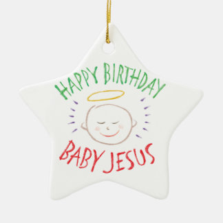 Happy Birthday Baby Jesus - Christmas Star Ceramic Star Ornament