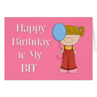 Happy Birthday BFF, Girl with Balloon Greeting Card