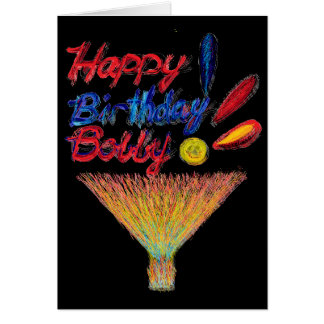 Happy Birthday Bobby! Card