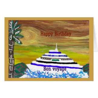 Happy Birthday/Bon Voyage Blank Note Greeting Card