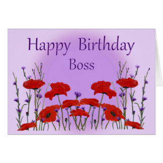 Happy Birthday Boss from Group with Poppies Greeting Card