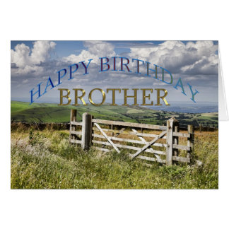 Happy Birthday Brother, landscape with a gate Greeting Card