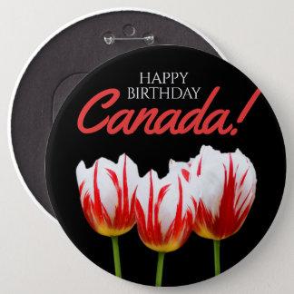 Happy Birthday Canada Day Maple Leaf Tulips 6 Inch Round Button