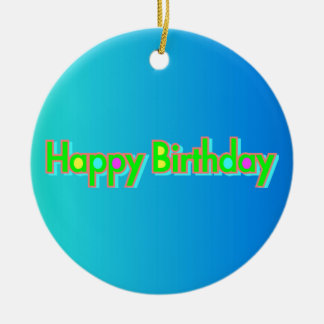 Happy Birthday Ceramic Ornament