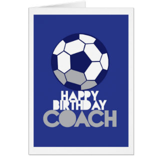 Happy Birthday COACH with soccer ball Card