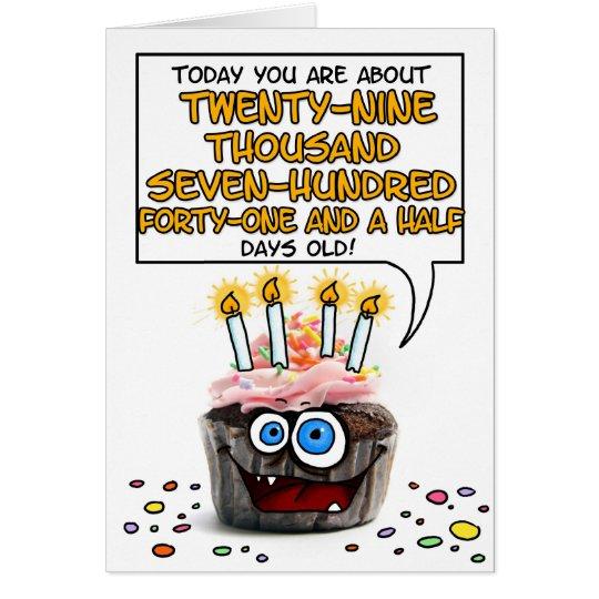 Happy Birthday Cupcake - 81 years old Card