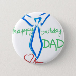 happy  birthday dad 2 inch round button