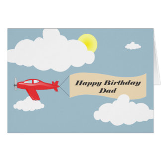 Happy Birthday Dad - Airplane Dad Card