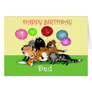 Happy Birthday dad, cats and balloons. Card