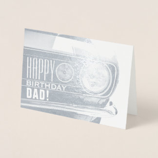 Happy Birthday Dad | Classic Car Foil Card