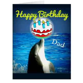 Happy Birthday Dad  Dolphin Art Card