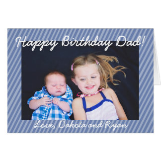 Happy Birthday Dad Personalized Photo Card