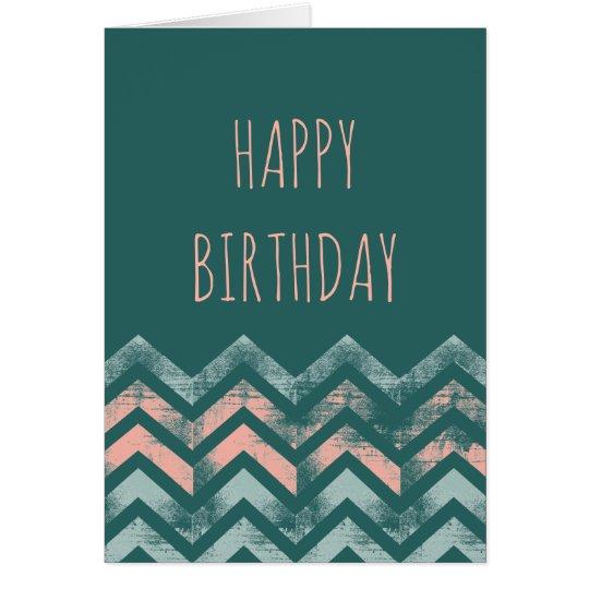 Happy Birthday Distressed Chevrons Card