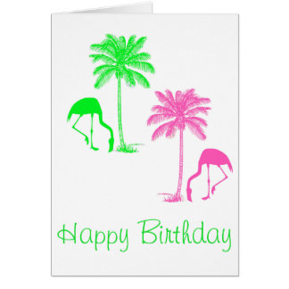 Happy Birthday Flamingos Palm Trees Pink Green Card