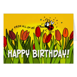 Happy Birthday - From All of Us Greeting Card