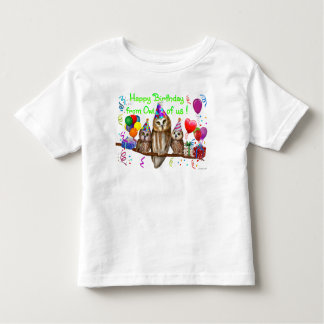Happy Birthday from Owl of us! Toddler T-shirt