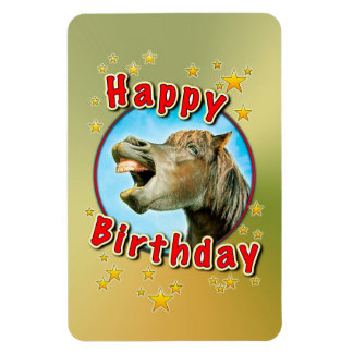 Happy Birthday from the laughing horse Magnet