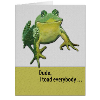 Happy Birthday Funny Hey Dude Toad Pun Big Greeting Card