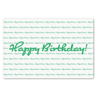 Happy Birthday! Green Casual Script Repeating Tissue Paper